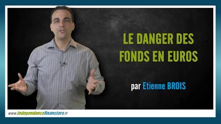 Le danger des fonds en euros
