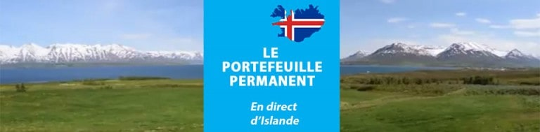 Le portefeuille permanent – En direct d'Islande
