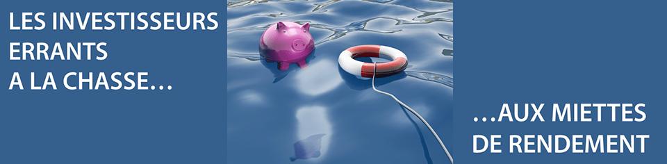 Les investisseurs errants à la recherche de miettes de rendement