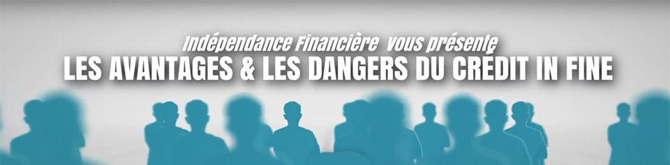 Les avantages et les dangers des crédits In Fine