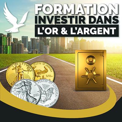 formation investir dans l'or et l'argent